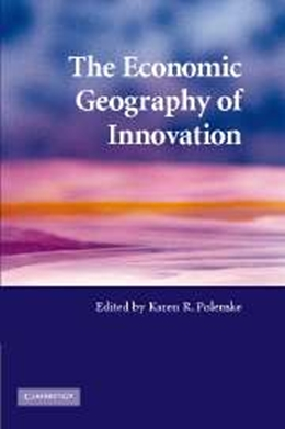ECONOMIC GEOGRAPHY OF INNOVATION