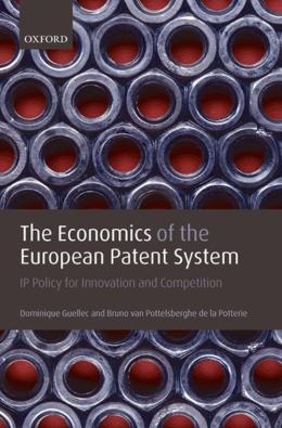 ECONOMICS OF THE EUROPEAN PATENT SYSTEM