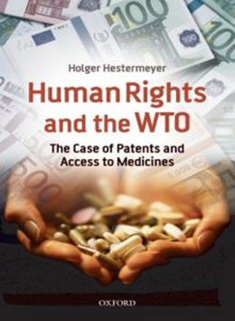 HUMAN RIGHTS AND THE WTO - THE CASE OF PATENTS AND ACCESS TO MEDICINES