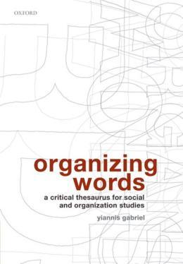 ORGANIZING WORDS A THESAURUS