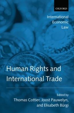 HUMAN RIGHTS AND INTERNATIONAL TRADE