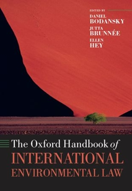 OXFORD HANDBOOK OF INTERNATIONAL ENVIRONMENTAL LAW