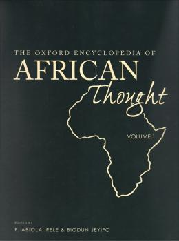 OXFORD ENCYCLOPEDIA OF AFRICAN THOUGHT, THE - 2 VOLS