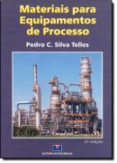 MATERIAIS PARA EQUIPAMENTOS DE PROCESSO - 6ª EDICAO
