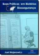 BOAS PRATICAS EM BIOTERIOS E BIOSSEGURANCA