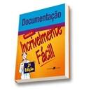 DOCUMENTACAO - SERIE INCRIVELMENTE FACIL - 2º ED.