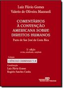 DIREITO PENAL - VOL. 4 - COMENTARIOS A CONVENCAO AMERICANA SOBRE DIREITOS HUMANOS - 3ª EDICAO