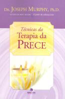 TECNICAS DA TERAPIA DA PRECE