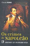 OS CRIMES DE NAPOLEAO