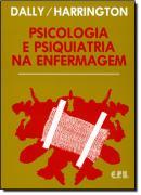 PSICOLOGIA E PSIQUIATRIA NA ENFERMAGEM