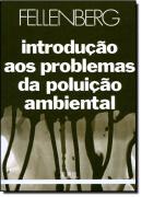 INTRODUCAO AOS PROBLEMAS DA POLUICAO AMBIENTAL