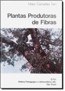 PLANTAS PRODUTORAS DE FIBRAS