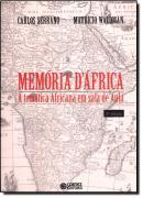 MEMORIA D´AFRICA - A TEMATICA AFRICANA EM SALA DE AULA - 3ª ED