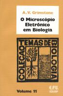 O MICROSCOPIO ELETRONICO EM BIOLOGIA