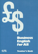BUSINESS ENGLISH FOR ALL TEACHER´S BOOK