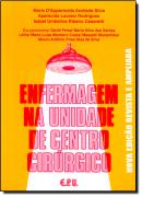 ENFERMAGEM NA UNIDADE DE CENTRO CIRURGICO