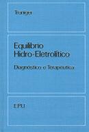 EQUILIBRIO HIDRO-ELETROLITICO - DIAGNOSTICO E TERAPEUTICA