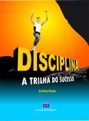 DISCIPLINA - A TRILHA DO SUCESSO