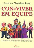 CON-VIVER EM EQUIPE - CONSTRUINDO RELACIONAMENTOS SUSTENTAVEIS