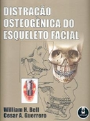 DISTRACAO OSTEOGENICA DO ESQUELETO FACIAL