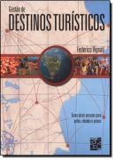 GESTAO DE DESTINOS TURISTICOS - COMO ATRAIR PESSOAS PARA POLOS, CIDADES E PAISES