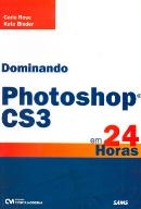 DOMINANDO PHOTOSHOP CS3 EM 24 HORAS