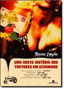 UMA BREVE HISTORIA DOS TRATORES EM UCRANIANOS