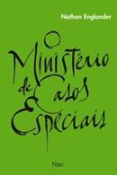 MINISTERIO DE CASOS ESPECIAIS, O