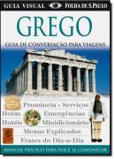 GREGO - GUIA DE CONVERSACAO PARA VIAGENS - GUIA VISUAL