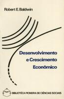 DESENVOLVIMENTO E CRESCIMENTO ECONOMICO