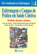 ENFERMAGEM E CAMPOS DE PRATICA EM SAUDE COLETIVA