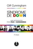 SINDROME DE DOWN - UMA INTRODUCAO PARA PAIS E EDUCADORES