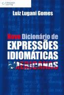 NOVO DICIONARIO DE EXPRESSOES IDIOMATICAS AMERICANAS