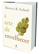 ARTE DE ENVELHECER, A