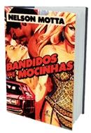 BANDIDOS E MOCINHAS