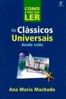 COMO E POR QUE LER CLASSICOS UNIVERSAIS DESDE CEDO