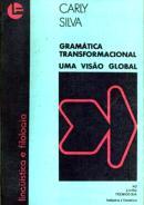 GRAMATICA TRANSFORMACIONAL - UMA VISAO GLOBAL