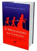 MENSAGEIRO DA CONCHA, O