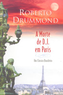 MORTE DE D. J. EM PARIS, A