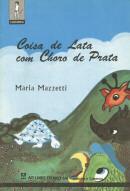 COISA DE LATA COM CHORO DE PRATA