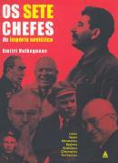 OS SETE CHEFES DO IMPERIO SOVIETICO