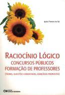 RACIOCINIO LOGICO - CONCURSOS PUBLICOS - FORMACAO DE PROFESSORES