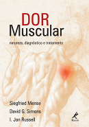 DOR MUSCULAR - NATUREZA, DIAGNOSTICO E TRATAMENTO