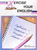 EXERCISE YOUR ENGLISH