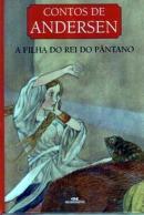FILHA DO REI DO PANTANO, A