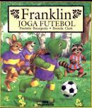FRANKLIN JOGA FUTEBOL