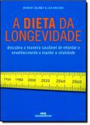 DIETA DA LONGEVIDADE, A