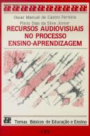 RECURSOS AUDIOVISUAIS NO PROCESSO ENSINO-APRENDIZAGEM