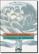 PARADOXO DA SABEDORIA, O