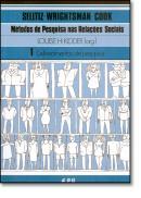 METODOS DE PESQUISA NAS RELACOES SOC. 1